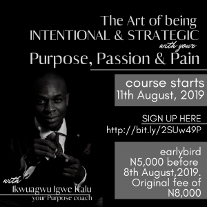 ikwuagwu igwe, purpose, passion, purpose driven life, passionately driven life, abuja architect, architect living in abuja