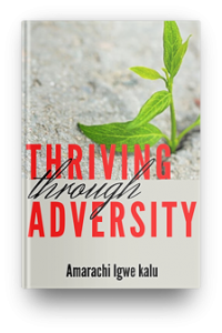 thriving through adversity, ebook, ikwuagwu igwe kalu,
