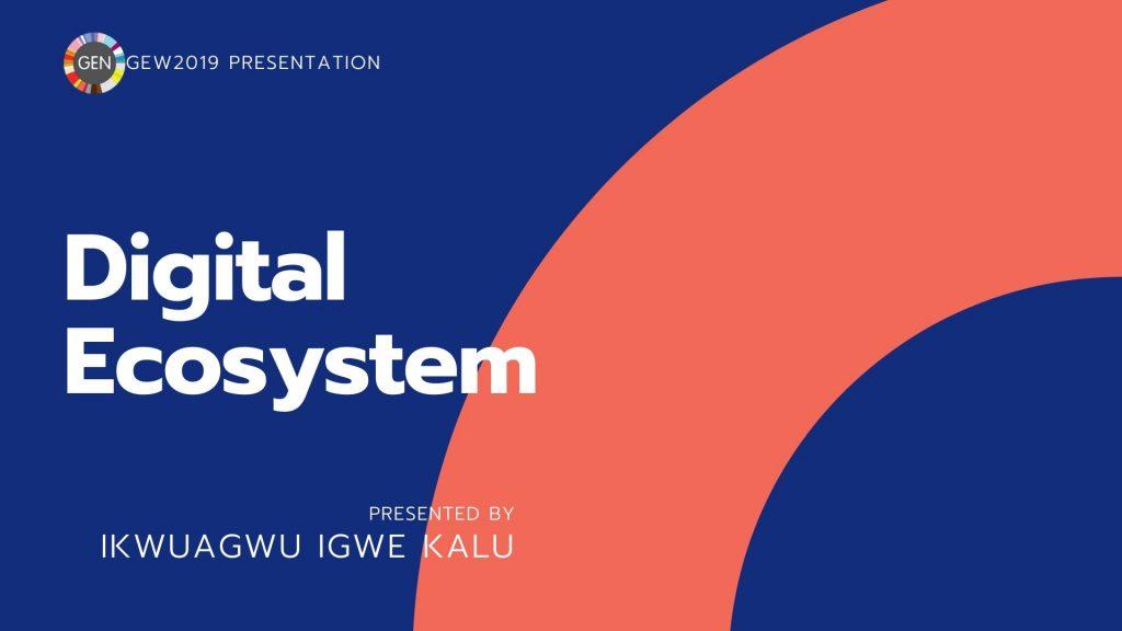 ikwuagwu igwe kalu, digtal ecosystem